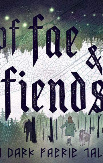 Of Fae & Fiends